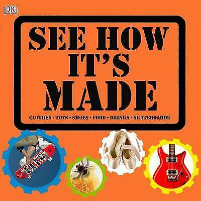 Mack, Lorrie, Smith, Penny, See How It's Made, Very Good Book