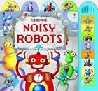 Noisy Robots by Sam Taplin (Novelty book, 2009)
