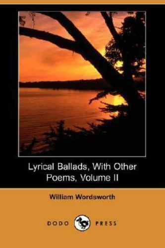 Lyrical Ballads, with Other Poems by William Wordsworth ...