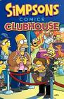 Simpsons Comics Clubhouse by Matt Groening (Paperback / softback, 2015)