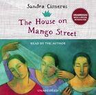The House on Mango Street by Sandra Cisneros (CD-Audio, 2005)