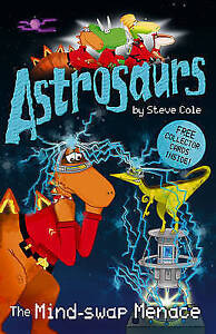 Astrosaurs-The-Mind-swap-Menace-by-Steve-Cole-Good-Used-Book-Paperback-Fast