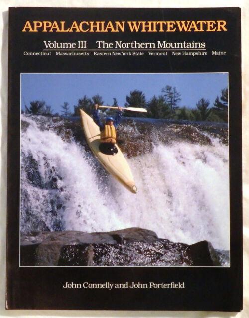 Appalachian Whitewater: Volume III - The Northern Mountains