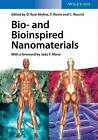 Bio- and Bioinspired Nanomaterials (Gebundene Ausgabe)