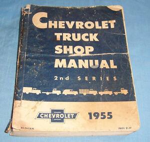 1955 Chevrolet Truck Shop Manual 2nd Series. Original ...