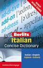 Berlitz Language: Italian Concise Dictionary by Berlitz Publishing Company (Paperback, 2007)