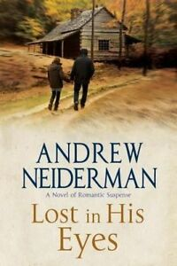 Lost-in-His-Eyes-Romantic-Suspense-by-Andrew-Neiderman-Hardback-2016