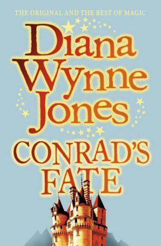 Conrad's Fate (The Chrestomanci Series, Book 6) By Diana Wynne  .9780007190874