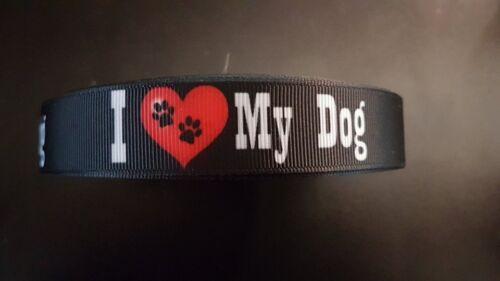 Borte 2556 I Love my Dog 22mm Breite Eigenproduktion Ripsband Webband