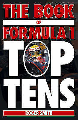 """""""AS NEW"""" The Book of Formula 1 Top Tens, Smith, Roger, Book"""