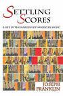 Settling Scores (Softcover) by Joseph Franklin (Paperback / softback, 2006)