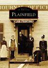 Plainfield by Plainfield Historical Society (Paperback / softback, 2007)