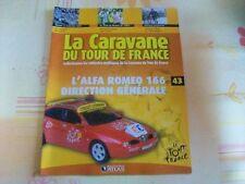 MAGAZINE CARAVANE TOUR DE FRANCE N°43 ALFA ROMEO 166