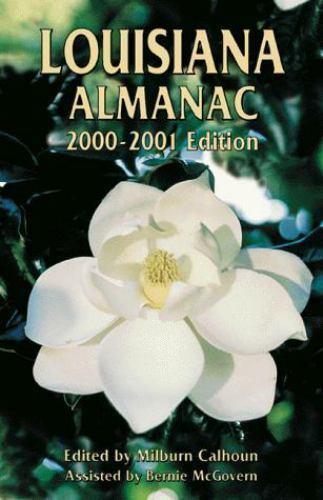 """Louisiana Almanac 2000-2001 by Calhoun, Milburn """