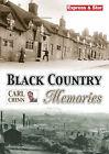 Black Country Memories by Carl Chinn (Paperback, 2004)
