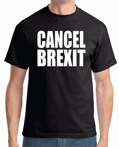 ae1b610bc1 CANCEL BREXIT T-SHIRT - Europe Exit EU Remain Stronger Together UK ...