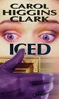 Iced by Carol Higgins Clark (Paperback, 1997)