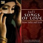Sufi Songs of Love from India and Iran by Deben Bhattacharya (CD, Mar-2013, Arc Music)