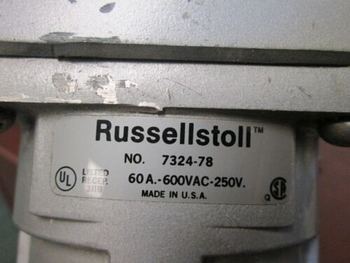 Russellstoll Receptacle w//Base 7324-78 60A 600V 3P 4W Used