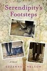 Serendipity's Footsteps by Suzanne Nelson (Hardback, 2015)