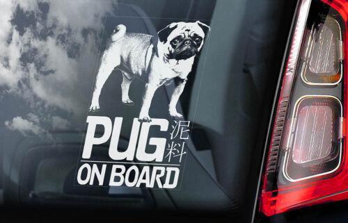 Car Window Sticker Chinese Mini Mastiff Sign Decal Pug Dog on Board V01