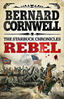 Rebel by Bernard Cornwell (Paperback, 2013)