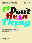 It Don't Mean a Thing: (Flute) by Faber Music Ltd (Paperback, 2006)