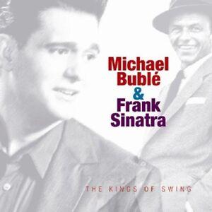Michael-Buble-amp-Frank-Sinatra-The-Kings-of-Swing-CD-NEU