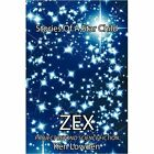 Zex-stories of a Star Child Project Beyond Science Fiction Paperback – 17 Feb 2009