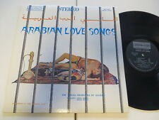 Arabian Love Songs Toraia Orch. Algiers Anissa Zouina US Request Vinyl:excellent