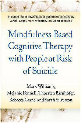 1 of 1 - Mindfulness-Based Cognitive Therapy with People at Risk of Suicide: Working with