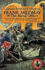 Frank Mildmay or the Naval Officer (Classics of Naval Fiction) Marryat, Captain