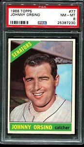 1966-Topps-77-JOHNNY-ORSINO-Washington-Senators-PSA-8-NM-MT