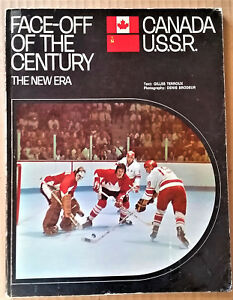 FACE-OFF-OF-THE-CENTURY-Canada-U-S-S-R-THE-NEW-ERA-1972