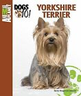 Yorkshire Terrier by Sandy Bergstrom Mesmer (Spiral bound)