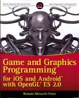 Game and Graphics Programming for iOS and Android with OpenGL ES 2.0 von Romain Marucchi-Foino (2012, Taschenbuch)