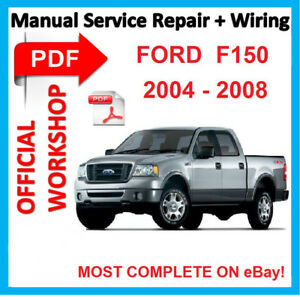 official workshop manual service repair for ford f 150 f150 2004 rh ebay com 2008 ford f150 service manual 2008 ford f150 fx4 service manual