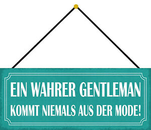 Wahrer Gentleman Never Made Fashion Shield with Cord Tin Sign 10 X 27 CM K0701-K