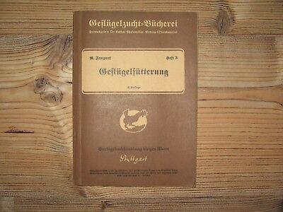 Bauer Zuversichtlich Reinhard Fangauf Geflügelfütterung Geflügelzucht Bücherei Heft 3 1938