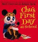Chu's First Day at School von Neil Gaiman (2014, Gebundene Ausgabe)