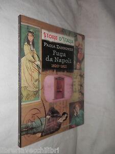 FUGA-DA-NAPOLI-1820-1821-Sched-storica-di-Luciano-Paola-Zannoner-Mondadori-2001