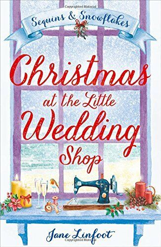 1 of 1 - Christmas at the Little Wedding Shop (The Little ... by Linfoot, Jane 0008197105