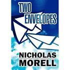 Two Envelopes by Nicholas Morell (Hardback, 2012)