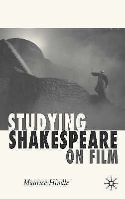 1 of 1 - Studying Shakespeare on Film by Hindle, Maurice