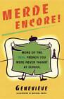 Merde, Encore! by Genevieve (Paperback, 1998)