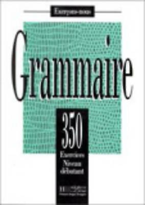 1 of 1 - USED (GD) 350 Exercices De Grammaire Niveau Debutant (French Edition) by Collect