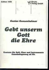 Gustav-Gunsenheimer-Gebt-unserem-Gott-die-Ehre-Kantate-fuer-Soli-Chor-und-In