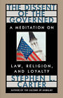 The Dissent of the Governed: Meditation on Law, Religion and Loyalty by Stephen L. Carter (Paperback, 1999)
