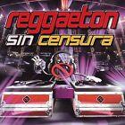 Reggaeton Sin Censura by Various Artists (CD, Jun-2006, Mock & Roll)