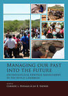 Managing Our Past into the Future: Archaeological Heritage Management in the Dutch Caribbean by Sidestone Press (Paperback, 2015)